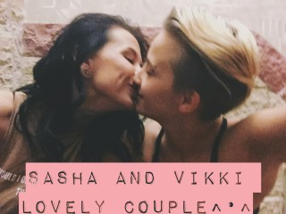 Sasha_and_Vikki